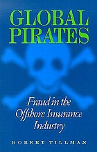 Global pirates : fraud in the offshore insurance industry