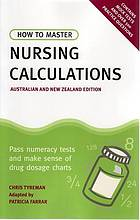 How to master nursing calculations : pass numeracy tests and make sense of drug dosage charts
