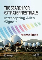 The search for extraterrestrials : intercepting alien signals