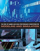 The rise of games and high-performance computing for modeling and simulation