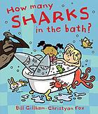 How many sharks in the bath?