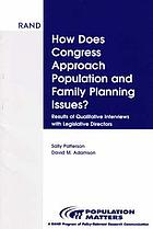 How does Congress approach population and family planning issues? : results of qualitative interviews with legislative directors