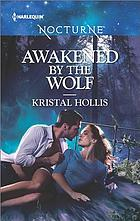 Awakened by the wolf