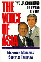 The voice of Asia : two leaders discuss the coming century