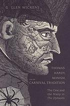 Thomas Hardy, monism, and the carnival tradition : the one and the many in The dynasts