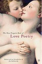 The new Penguin book of love poetry.