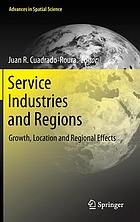 Service industries and regions : growth, location and regional effects