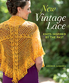 New vintage lace : knits inspired by the past