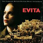 Evita : the complete motion picture music soundtrack.