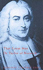 Dr Taylor of Norwich : Wesley's arch-heretic