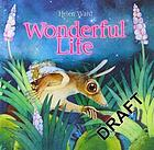 Wonderful life : Snutt the ift, or, A small but significant chapter in the life of the universe