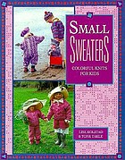 Small sweaters : colorful knits for kids