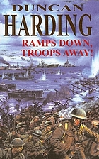 Ramps down, troops away! : a novel of D-day