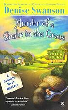Murder of a snake in the grass : a Scumble River mystery