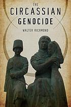 The Circassian genocide