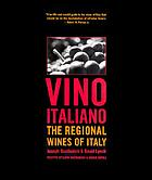 Vino italiano : the regional wines of Italy