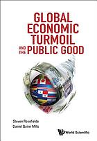 Global economic turmoil and the public good