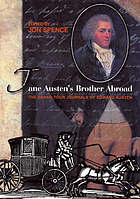 Jane Austen's brother abroad : the grand tour journals of Edward Austen
