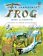 Frog went a-courtin',