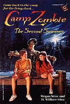 Camp Zombie : the second summer