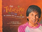The treasure on Gold Street = El tesoro en la Calle Oro : a neighborhood story in English and Spanish
