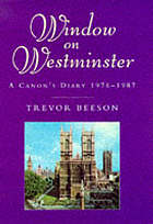 Window on Westminster : a Canon's diary, 1976-1987