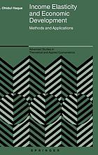 Income elasticity and economic development : methods and applications