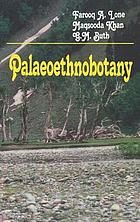 Palaeoethnobotany : plants and ancient man in Kashmir