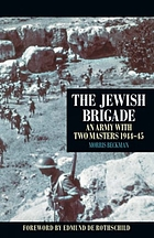 The Jewish brigade : an army with two masters, 1944-45