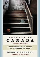 Poverty in Canada : implications for health and quality of life
