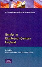 Gender in eighteenth-century England : roles, representations, and responsibilities