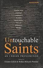 Untouchable saints : an Indian phenomenon