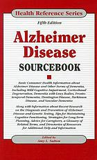 Alzheimer disease sourcebook : basic consumer health information about Alzheimer disease and other forms of dementia, including mild cognitive impairment, corticobasal degeneration, dementia with Lewy bodies, frontotemporal dementia, Huntington disease, Parkinson disease, and vascular dementia along with information about recent research on the diagnosis and prevention of Alzheimer disease and genetic testing, tips for maintaining cognitive functioning, strategies for long-term planning, advice for caregivers, a glossary of related terms, and directories of resources for additional help and information