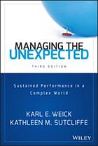 Managing the unexpected : sustained performance in a complex world