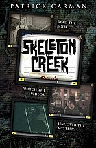 Patrick Carman's Skeleton Creek. 1