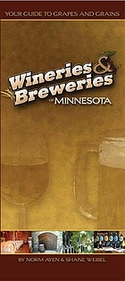 Wineries & breweries of Minnesota : your guide to grapes and grains