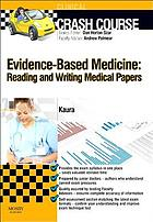 Evidence-based medicine : reading and writing medical papers