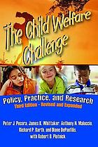 The child welfare challenge : policy, practice, and research