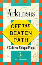 Arkansas : off the beaten path