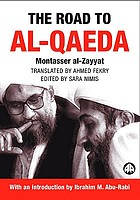 The road to al-Qaeda : the story of Bin Lāden's right-hand man