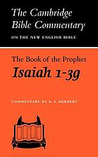 The book of the prophet Isaiah, chapters 1-39.