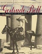 Gertrude Bell : the Arabian diaries, 1913-1914