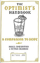 The optimist's handbook : a companion to hope