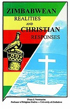 Zimbabwean realities and Christian responses : contemporary aspects of Christianity in Zimbabwe