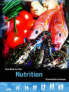 Nutrition : from birth to old age