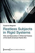 Restless subjects in rigid systems.