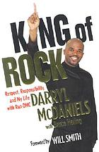King of rock : respect, responsibility, and my life with Run-DMC