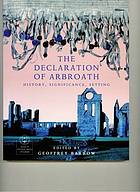 The Declaration of Arbroath : history, significance, setting