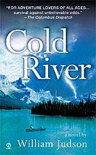 Cold river : a novel