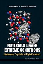 Materials under extreme conditions : molecular crystals at high pressure